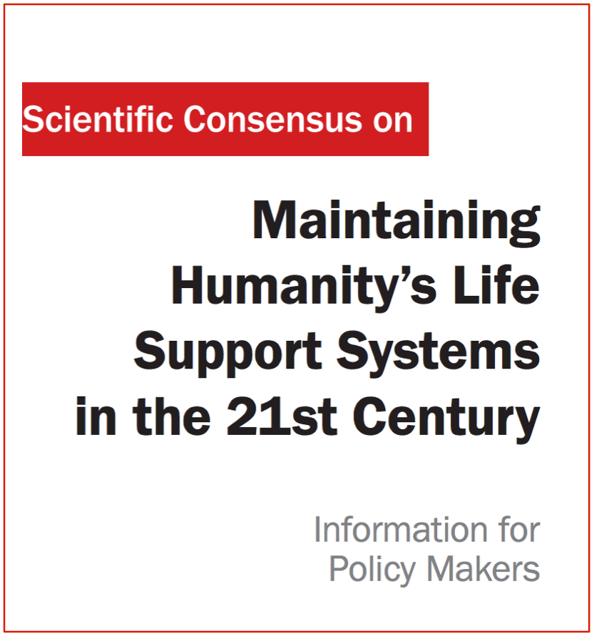 Maintaining Humanity's Life Support Systems in the 21st Century